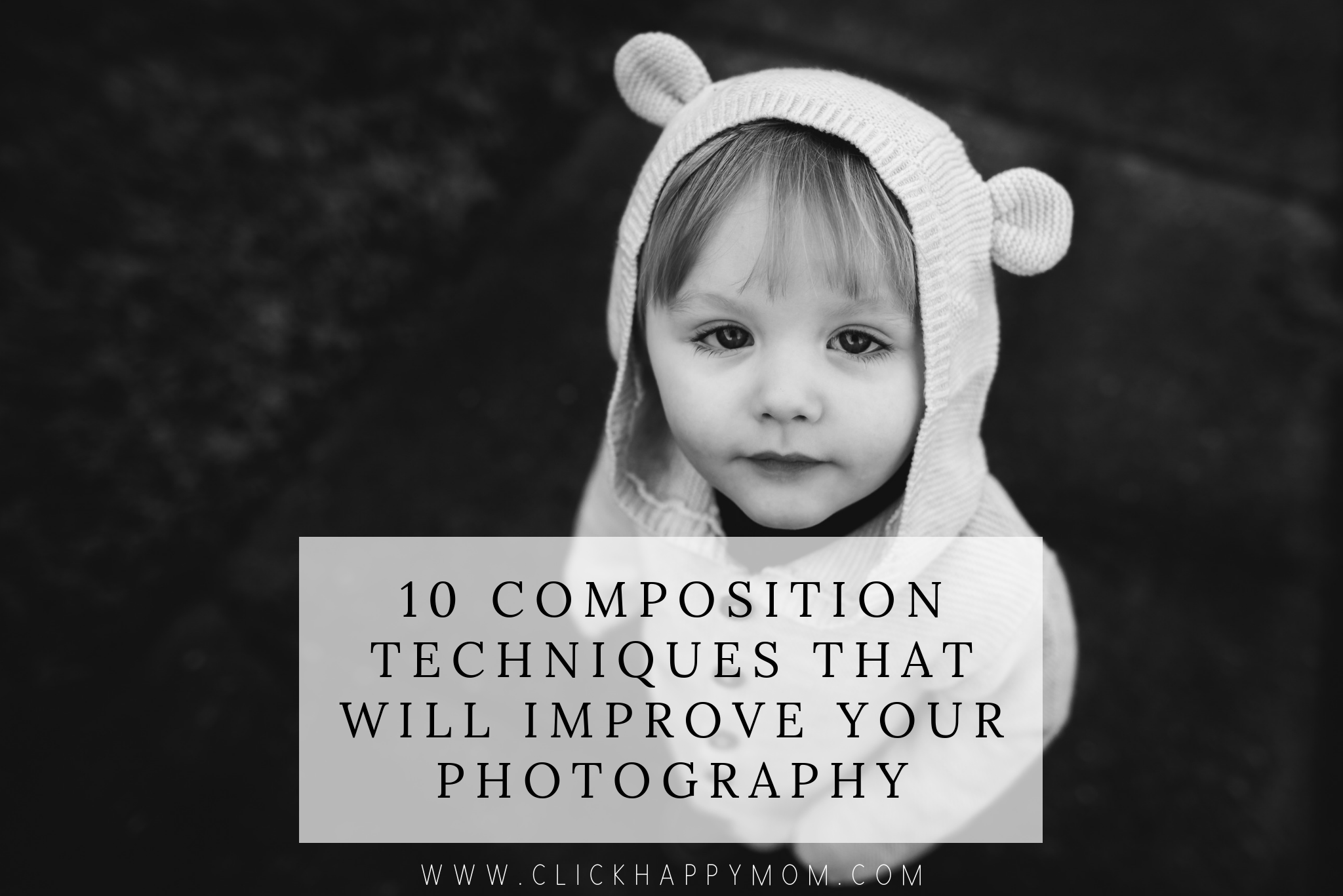 10 Composition Techniques That Will Improve Your Photography