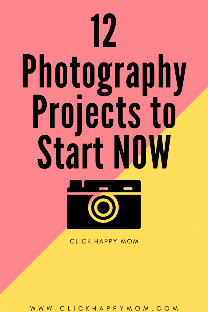 12 Photography Projects to Start in 2018