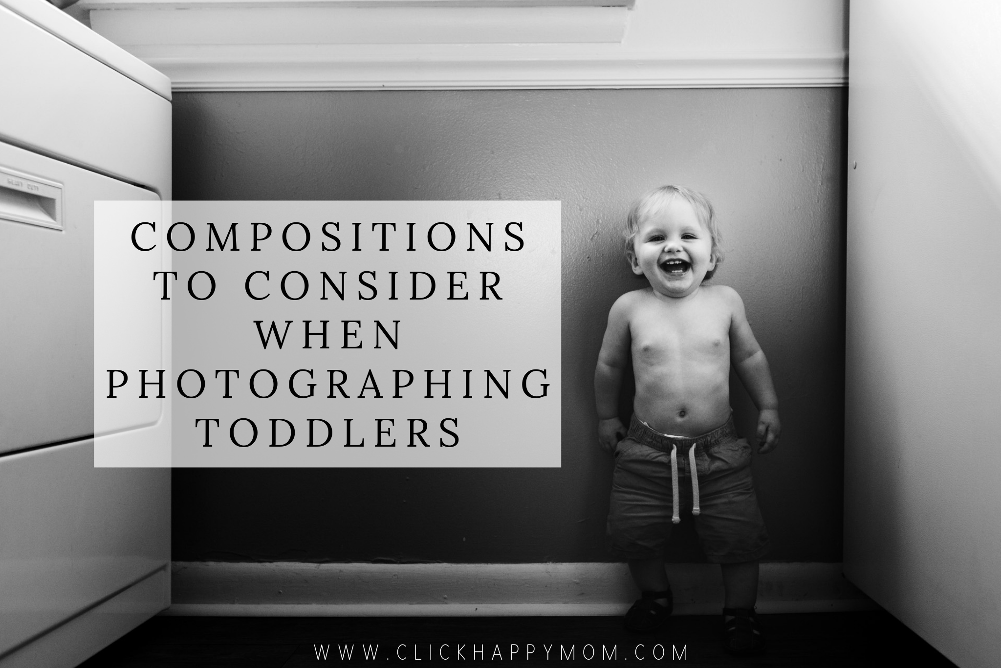 Compositions to Consider When Photographing Toddlers