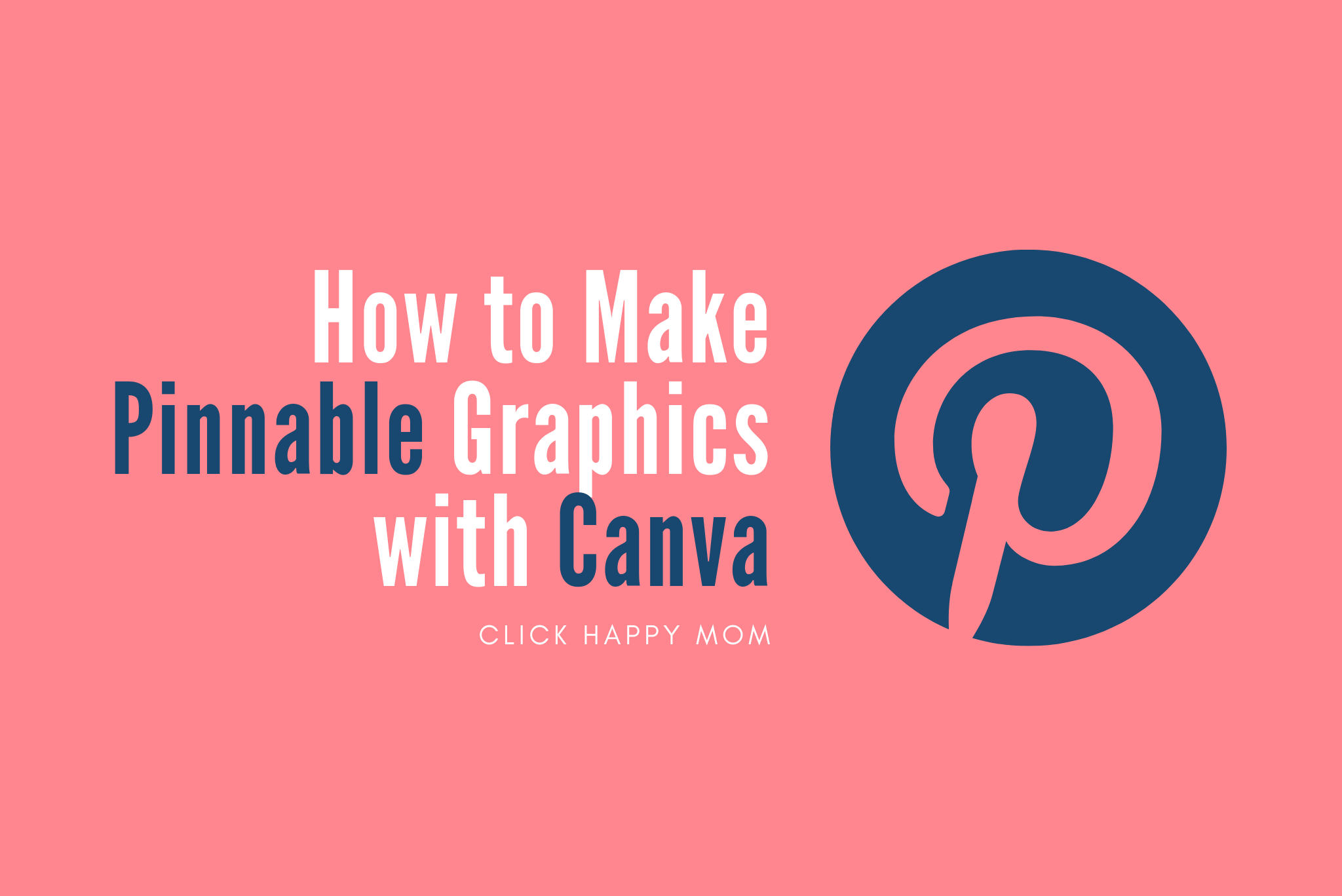 How to Make Pinnable Graphics using Canva