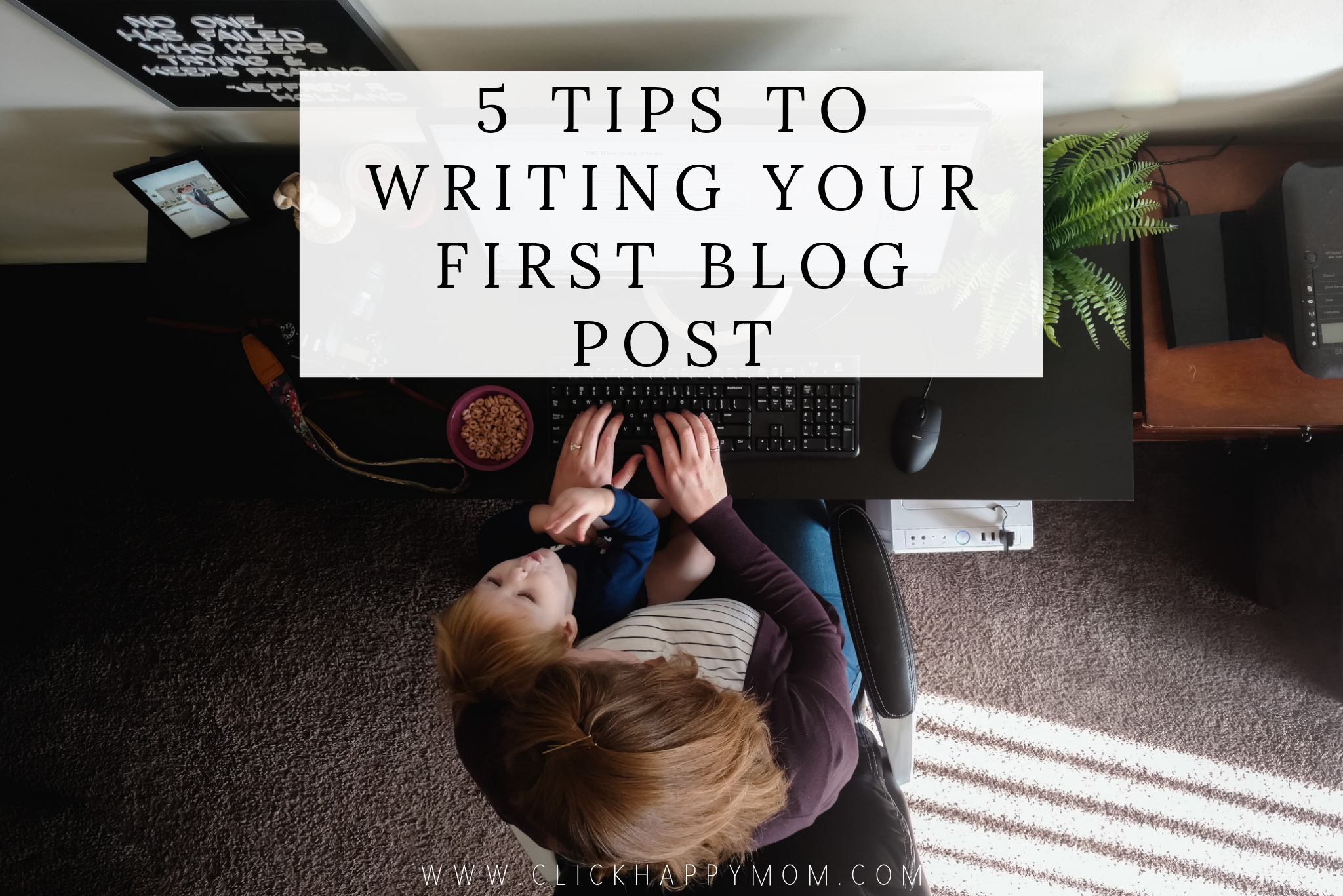 5 Tips to Writing Your First Blog Post