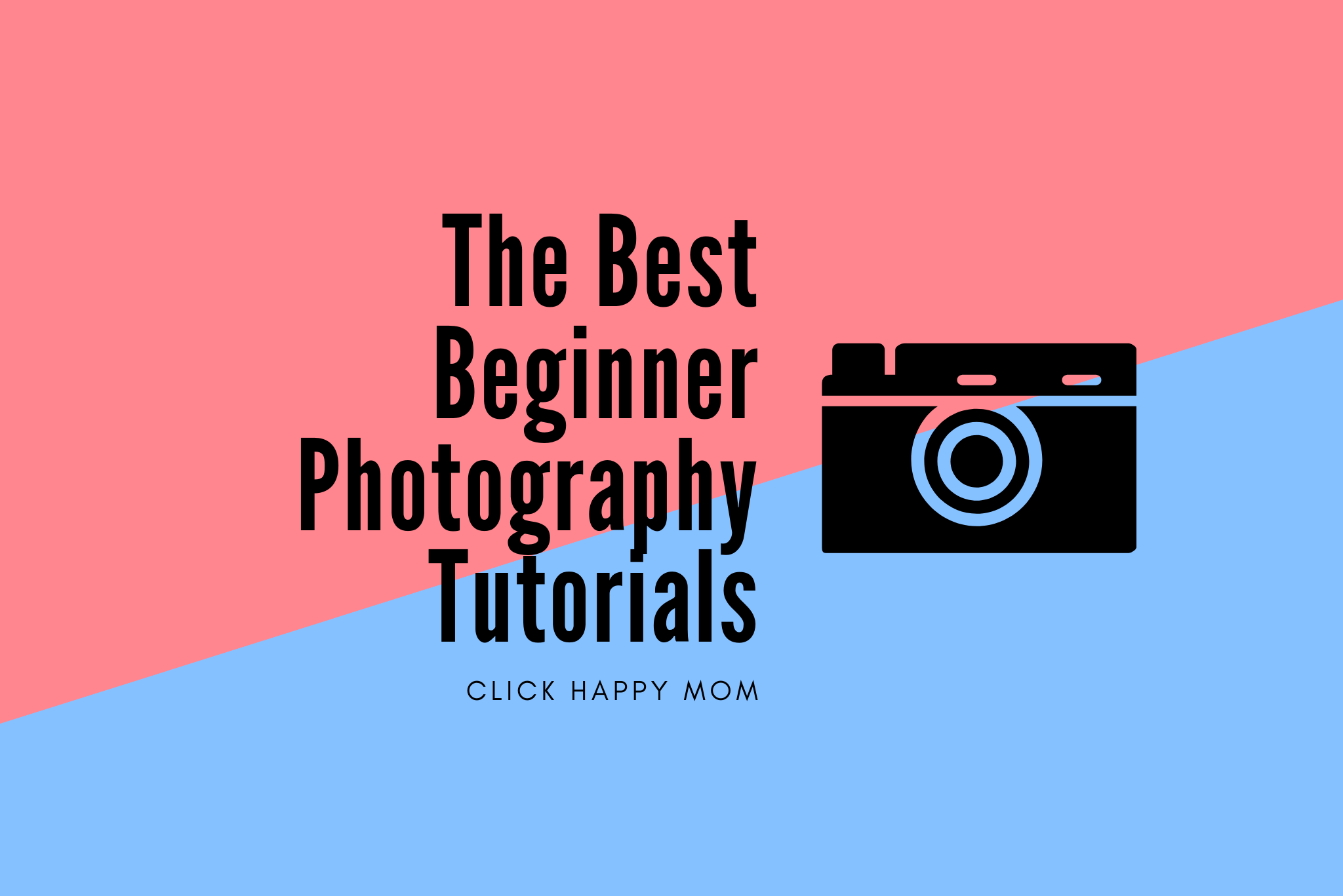 The Best Beginner Photography Tutorials