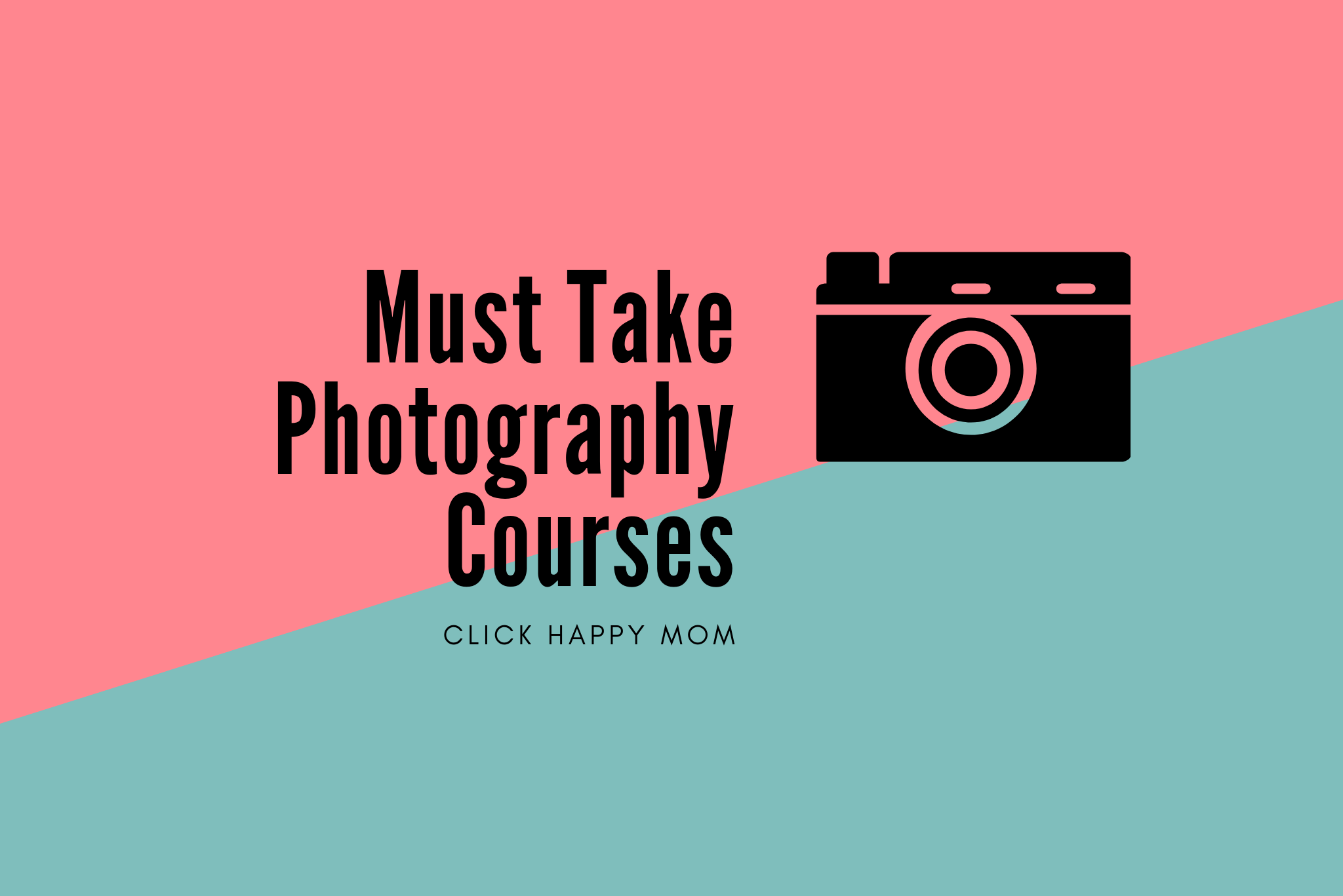 Must Take Photography Courses