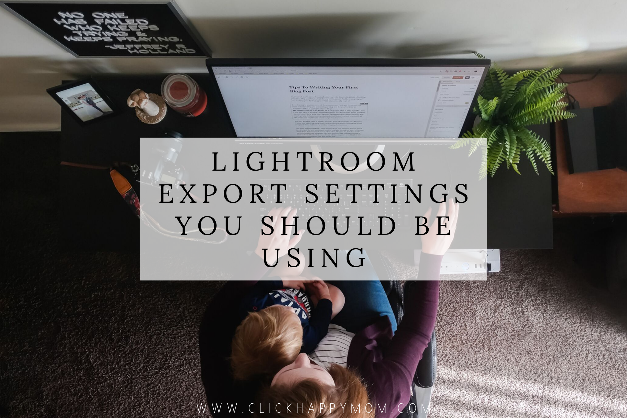Lightroom Export Settings You Should be Using